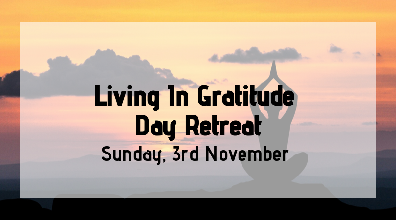 Living In Gratitude Day Retreat